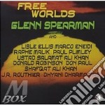 Free worlds - cd musicale di Glenn Spearman