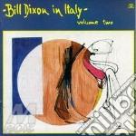 In italy vol.2 - dixon bill cd musicale di Bill Dixon