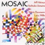 Mosaic cd musicale di Jeff/uemats Hittman