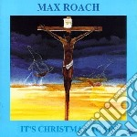 Max Roach - It's Christmas Again cd musicale di Max Roach