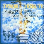 Tenor tribute - vol.1 cd musicale di Cobb/heath/henderson
