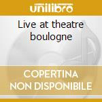 Live at theatre boulogne cd musicale di Big band charles min