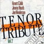 Tenor tribute - vol.2 cd musicale di Cobb/heath/henderson
