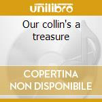 Our collin's a treasure cd musicale di Mal waldron trio