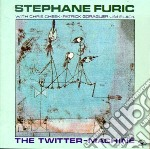 The twitter-machine cd musicale di Stephane Furic