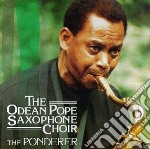 The ponderer cd musicale di Odean pope saxophone