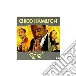 Trio! cd musicale di Chico Hamilton