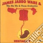 Jabbo Ware, James - Heritage Is cd musicale di James Jabbo ware