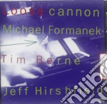 Loose cannon cd musicale di Formanek/berne/hirsh