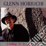 Calling is it and now cd musicale di Glenn Horiuchi