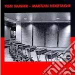 Martian heartache cd musicale di Tom Varner