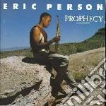 Prophecy cd musicale di Eric Person