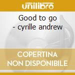 Good to go - cyrille andrew cd musicale di The andrew cyrille trio