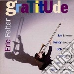 Eric Felten - Gratitude cd musicale di Eric Felten