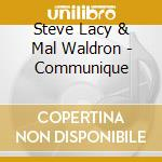 Communique - lacy steve waldron mal cd musicale di Steve lacy & mal waldron