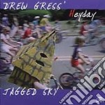 Heyday cd musicale di Drew gress jagged s