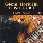 Fair play cd musicale di Glenn horiuchi unit(