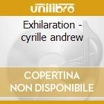 Exhilaration - cyrille andrew cd musicale di B.bergman/p.brotzman/a.cyrille