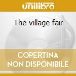 The village fair cd musicale di Guido manusardi sext