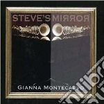Steve s mirror cd musicale di Gianna Montecalvo