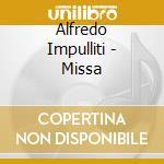 MISSA cd musicale di Alfredo Impulliti