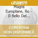 IL BELLO DEL JAZZ cd musicale di Ro Magris europlane