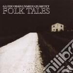Folk tales cd musicale di Guido manusardi quar