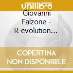 R-EVOLUTION SUITE cd musicale di GIOVANNI FALZONE