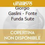 FONTE FUNDA SUITE NOTTE cd musicale di GIORGIO GASLINI