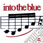 Into The Blue - Same cd musicale di Into the blue