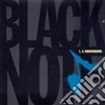L.a.underground - cd musicale di Note Black
