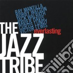 EVERLASTING  (RAY MANTILLA & BOBBY WATSON) cd musicale di THE JAZZ TRIBE