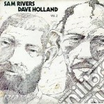 Vol.2 - rivers sam holland dave cd musicale di Sam rivers & dave holland