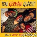 Blue e rosso (red and bl cd musicale di Toni germani quartet