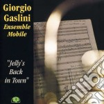 Jelly s back in town cd musicale di Giorgio/ense Gaslini