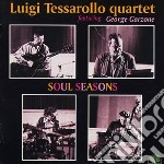 Soul seasons cd musicale di Luigi tessarollo qua