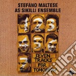 Seven tracks for tomorro cd musicale di S. as sikil Maltese