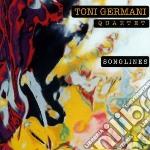Songlines cd musicale di Toni germani quartet