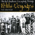 Petits voyages cd musicale di M./escaping Audisso