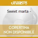 Sweet marta - cd musicale di Luigi martinale trio