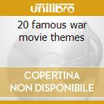 20 famous war movie themes cd musicale