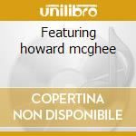 Featuring howard mcghee cd musicale