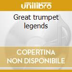 Great trumpet legends cd musicale