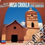 CARRERAS-MISA CRIOLLA cd musicale di Ariel Ramirez