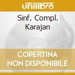 SINF. COMPL. KARAJAN cd musicale di Karajan