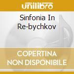 SINFONIA IN RE-BYCHKOV cd musicale di FRANCK