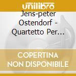Quartetto per archi n.2 cd musicale di Jens-peter Ostendorf