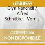 Vom winde b..... cd musicale di KANCHELI/SCHNITTKE
