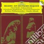 Brahms - Ein Deutsches Requiem - Claudio Abbado cd musicale di BRAHMS