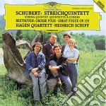 Schubert & Beethoven - String Quintet-Great Fuge cd musicale di SCHIFF/HAGEN